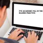 PTE Academic fill blanks reading practice exercise 33
