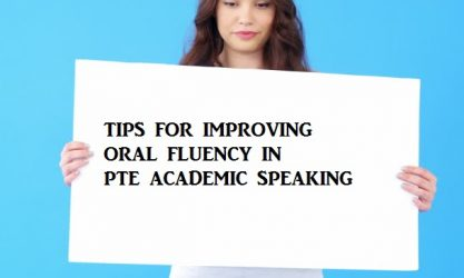 How to improve oral fluency in PTE Academic speaking