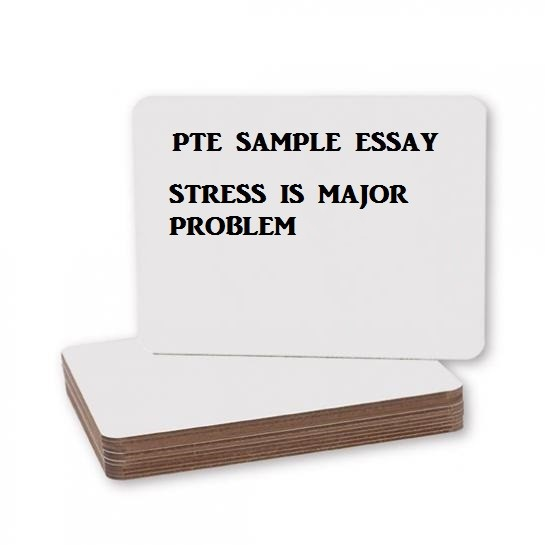 major sources of stress essay Pte & ielts writing sample task 2: essay on the need to overcome stress  in modern times, stress causes, negative effects, conclusion,.