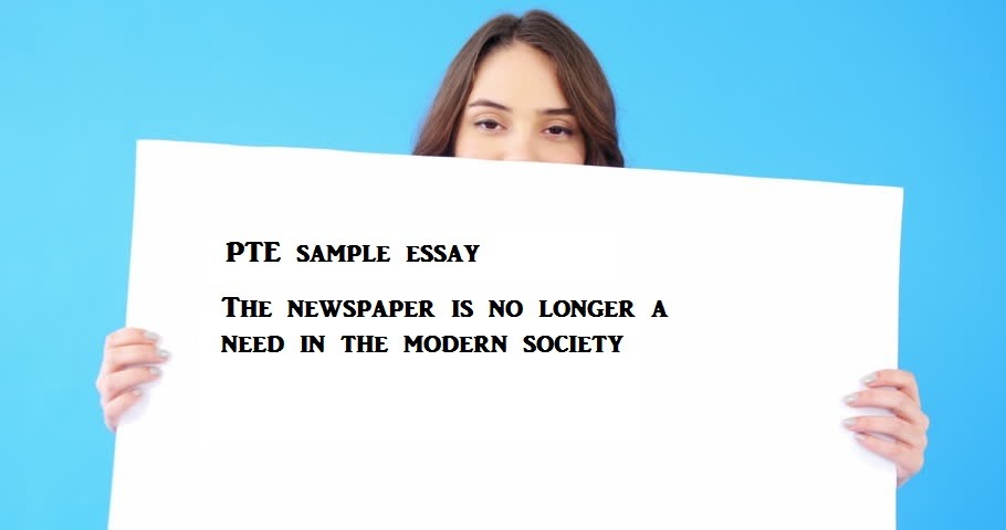 Essay With Thesis Statement Example Pte Essaythe Newspaper Is No Longer A Need In The Modern Society  Science Essay Examples also Thesis Statements For Essays Pte Essaythe Newspaper Is No Longer A Need In The Modern Society Good High School Essay Examples